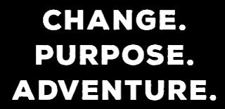 change.purpose. adventure